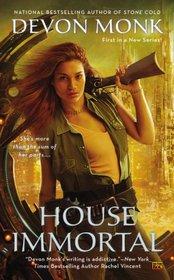 House Immortal (House Immortal, Bk 1)