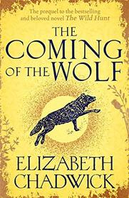 The Coming of the Wolf