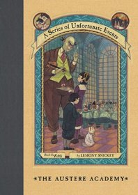 The Austere Academy (Turtleback School & Library Binding Edition) (Series of Unfortunate Events)