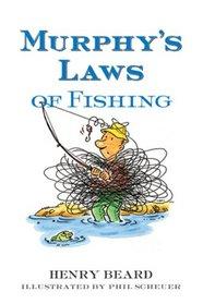 Murphy's Laws of Fishing