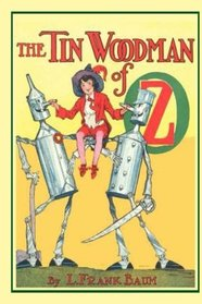 The Tin Woodman of Oz: Illustrated