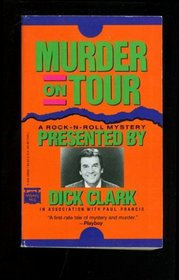 Murder on Tour: A Rock 'N' Roll Mystery