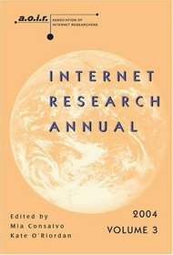 Internet Research Annual (Digital Formations)