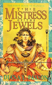 The Mistress of the Jewels (Lady of Light / Lady of Darkness) (Westria, Bks 1 and 2)