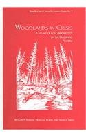 Woodlands in Crisis: A Legacy of Lost Biodiversity on the Colorado Plateau (Biby Research Center Occasional Papers No. 2)