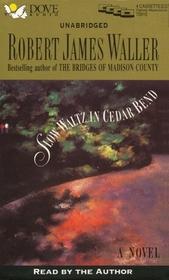 Slow Waltz in Cedar Bend (Audio Cassette) (Unabridged)