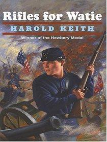 Rifles For Watie (Thorndike Press Large Print Literacy Bridge Series)