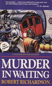 Murder in Waiting (Gus Maltravers, Bk 5)