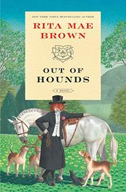 Out of Hounds: A Novel (
