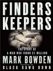 Finders Keepers:The Story of a Man Who Found $1 Million