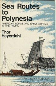 Sea Routes to Polynesia