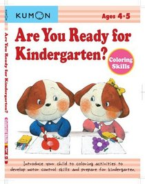 Are You Ready for Kindergarten? Coloring Skills (Are You Ready for Kindergarten? Workbook)