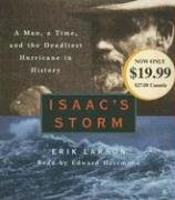 Isaac's Storm: A Man, a Time, and the Deadliest Hurricane in History (Audio CD) (Abridged)