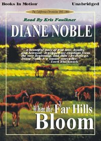 When the Far Hills Bloom (California Chronicles #1)