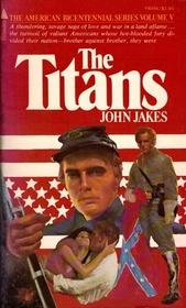 The Titans (Kent Family Chronicles, Bk 5)