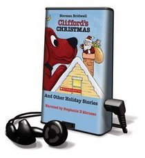Clifford's Christmas & Other Holiday Stories - on Playawaya