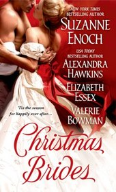 Christmas Brides: One Hot Scot / The Scandal Before Christmas / It Happened Under the Mistletoe / Once Upon a Christmas Scandal