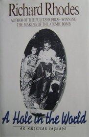 A Hole in the World: An American Boyhood