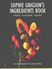 Sophie Grigson's Ingredients Book
