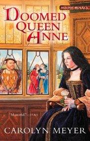 Doomed Queen Anne (Young Royals, Bk 3)