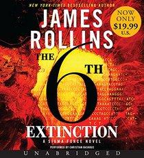The 6th Extinction (Sigma Force, Bk 10) (Audio CD) (Unabridged)