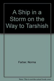 A Ship in a Storm on the Way to Tarshish