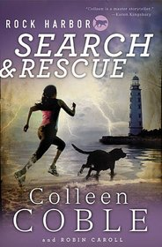 Rock Harbor Search and Rescue (Rock Harbor Search and Rescue, Bk 1)