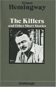 The Killers and Other Short Stories. (Lernmaterialien)