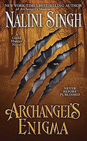 Archangel's Enigma (Guild Hunter, Bk 8)