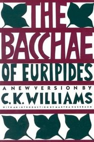 The Bacchae of Euripides : A New Version