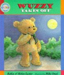 Wuzzy Takes Off (Gund Children's Library)