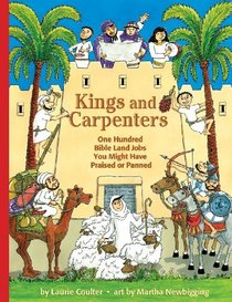 Kings and Carpenters: One Hundred Bible Land Jobs You Might Have Praised or Panned (Jobs in History)