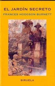 El jardin secreto/ The Secret Garden (Spanish Edition)