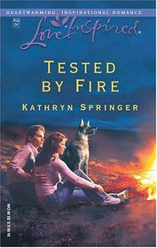 Tested By Fire (Love Inspired)
