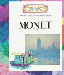 Monet (Getting to Know the World's Greatest Artists)