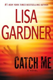 Catch Me (D. D. Warren, Bk 6)