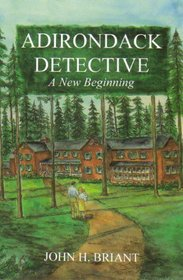 Adirondack Detective: A New Beginning
