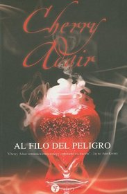 Al filo del peligro (Edge of Danger) (Edge, Bk 1) (T-FLAC, Bk 8) (Spanish Edition)