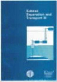 Subsea Separation and Transport III: The Proceedings of a Conference Held 23Rd-24th May, 1991 in London