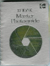Kodak Master Photoguide (Kodak publication)
