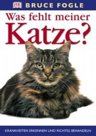 Was fehlt meiner Katze? (German Edition)