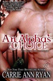 An Alpha's Choice (Talon Pack, Bk 2)