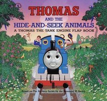 Thomas and the Hide-and-seek Animals (A Thomas the Tank Engine Flap Book)