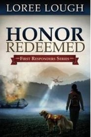 Honor Redeemed (First Responders, Bk 2)