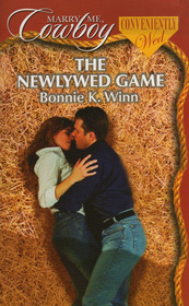 The Newlywed Game (Conveniently Wed) (Marry Me, Cowboy, No 17)