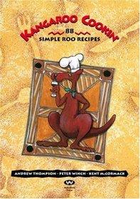 Kangaroo Cookin': 88 Simple Roo Recipes