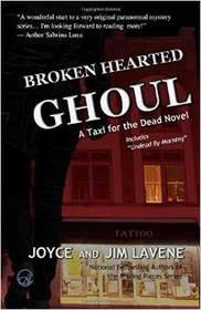Broken Hearted Ghoul (Taxi for the Dead, Bk 1)