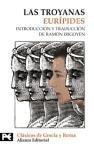 Las troyanas / the Trojan Women (El Libro De Bolsillo) (Spanish Edition)