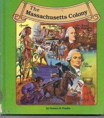 The Massachusetts Colony (Thirteen Colonies)