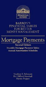 Mortgage Payments (Barron's Financial Tables for Better Money Management)